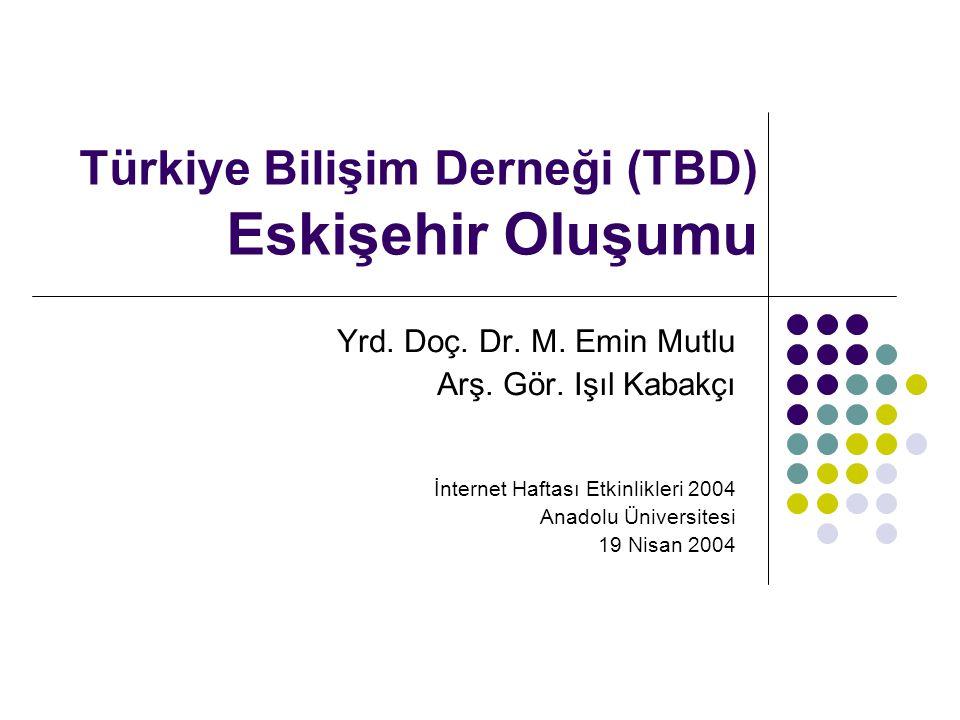 Türkiye Bilişim Derneği (TBD) Eskişehir Oluşumu
