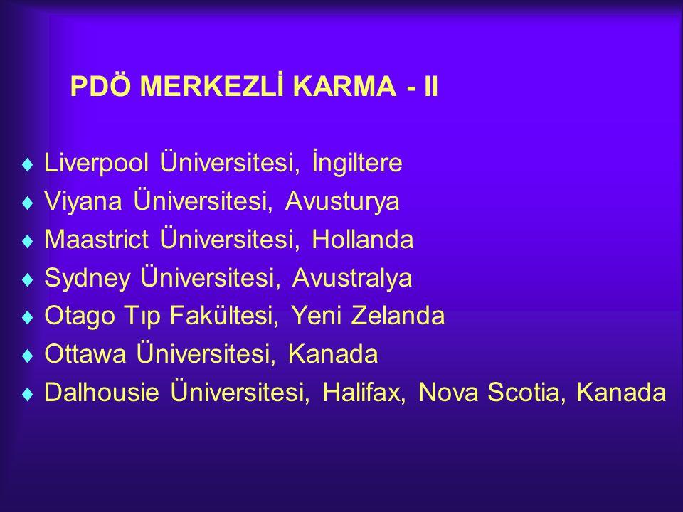 PDÖ MERKEZLİ KARMA - II Liverpool Üniversitesi, İngiltere