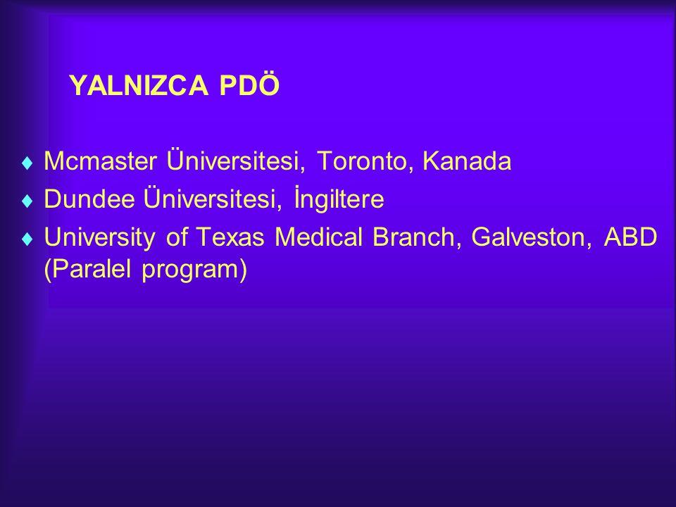 YALNIZCA PDÖ Mcmaster Üniversitesi, Toronto, Kanada
