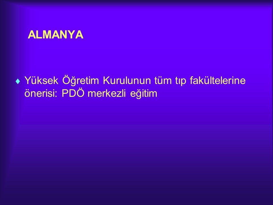 ALMANYA Yüksek Öğretim Kurulunun tüm tıp fakültelerine önerisi: PDÖ merkezli eğitim