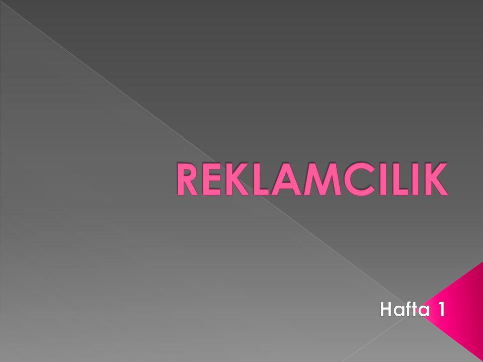 REKLAMCILIK Hafta 1