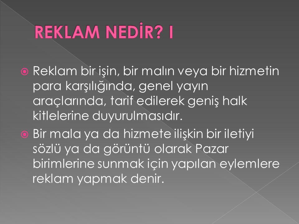 REKLAM NEDİR I