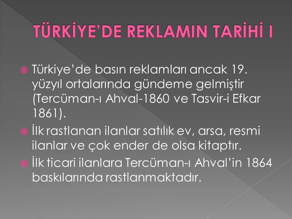 TÜRKİYE'DE REKLAMIN TARİHİ I