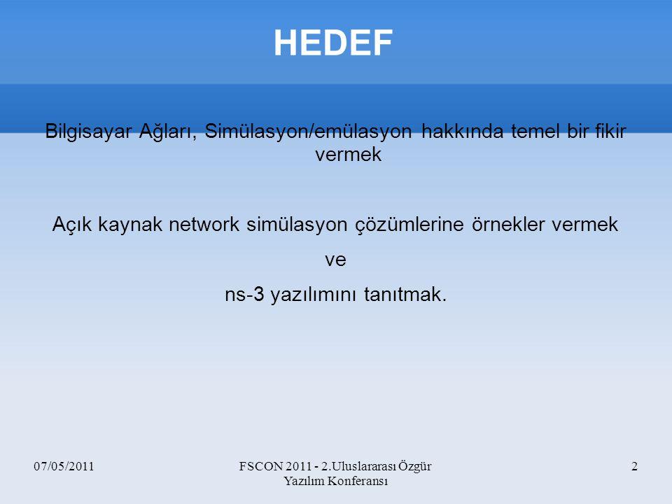 HEDEF Bilgisayar Ağları, Simülasyon/emülasyon hakkında temel bir fikir vermek. Açık kaynak network simülasyon çözümlerine örnekler vermek.