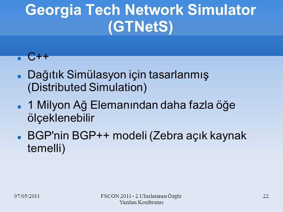 Georgia Tech Network Simulator (GTNetS)