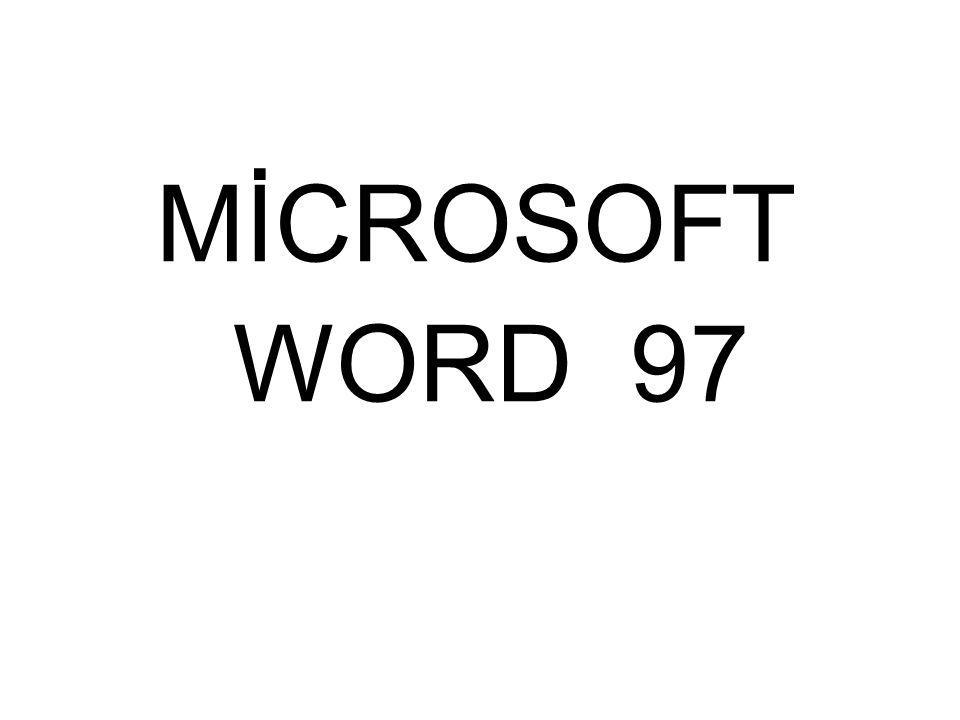 MİCROSOFT WORD 97