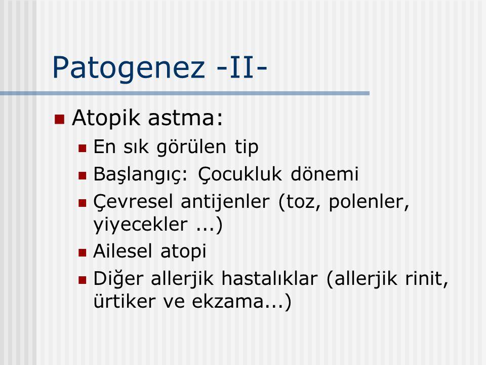 Patogenez -II- Atopik astma: En sık görülen tip