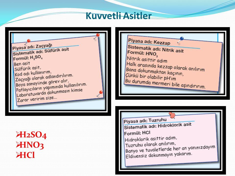 Kuvvetli Asitler H2SO4 HNO3 HCl