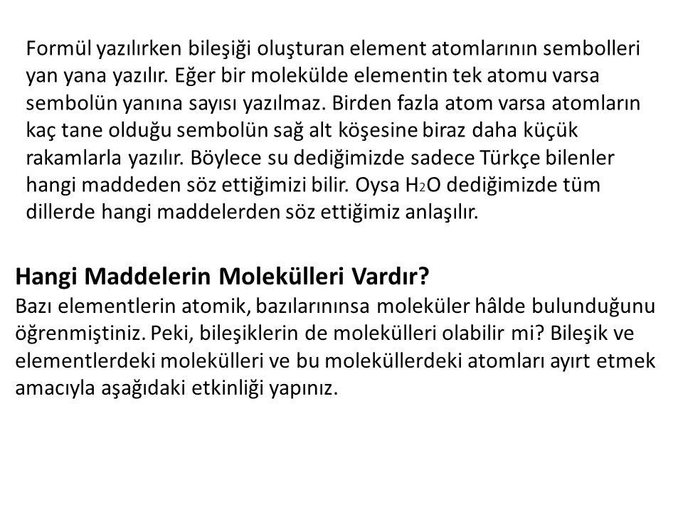 Hangi Maddelerin Molekülleri Vardır