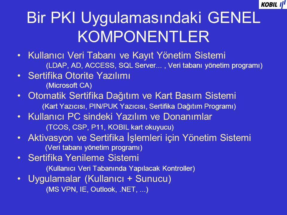 Bir PKI Uygulamasındaki GENEL KOMPONENTLER