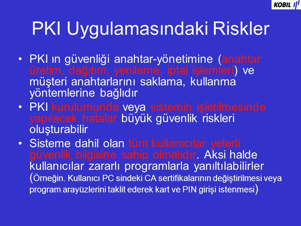 PKI Uygulamasındaki Riskler