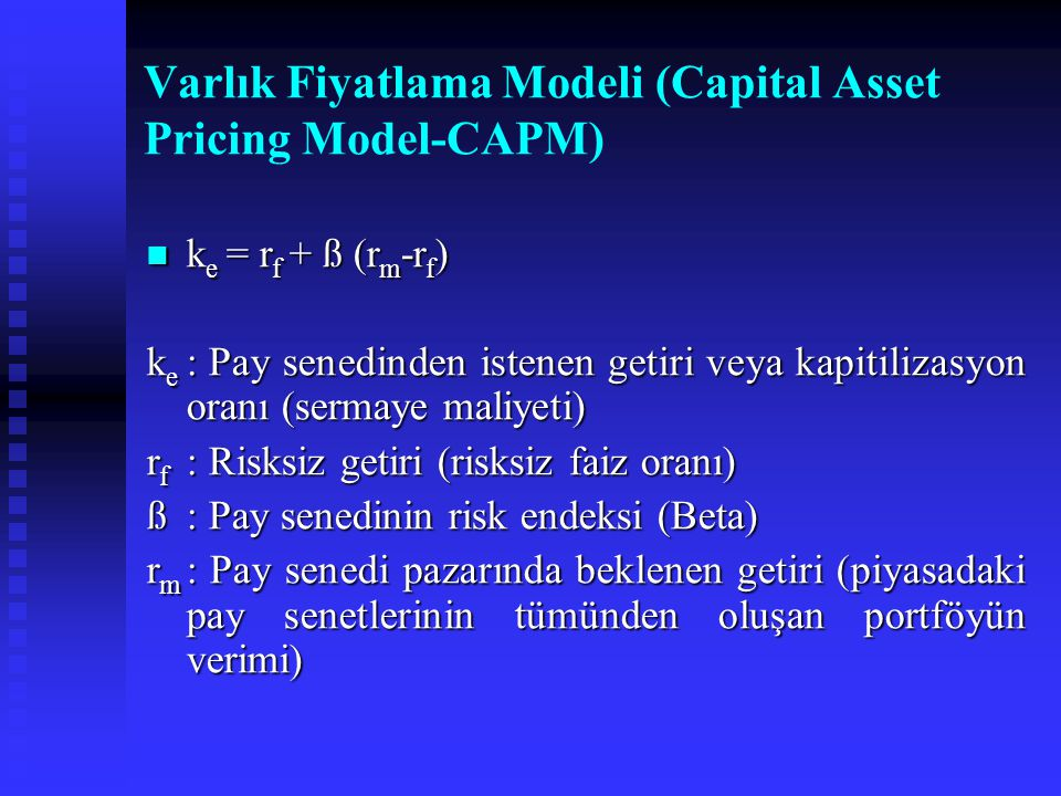 Varlık Fiyatlama Modeli (Capital Asset Pricing Model-CAPM)