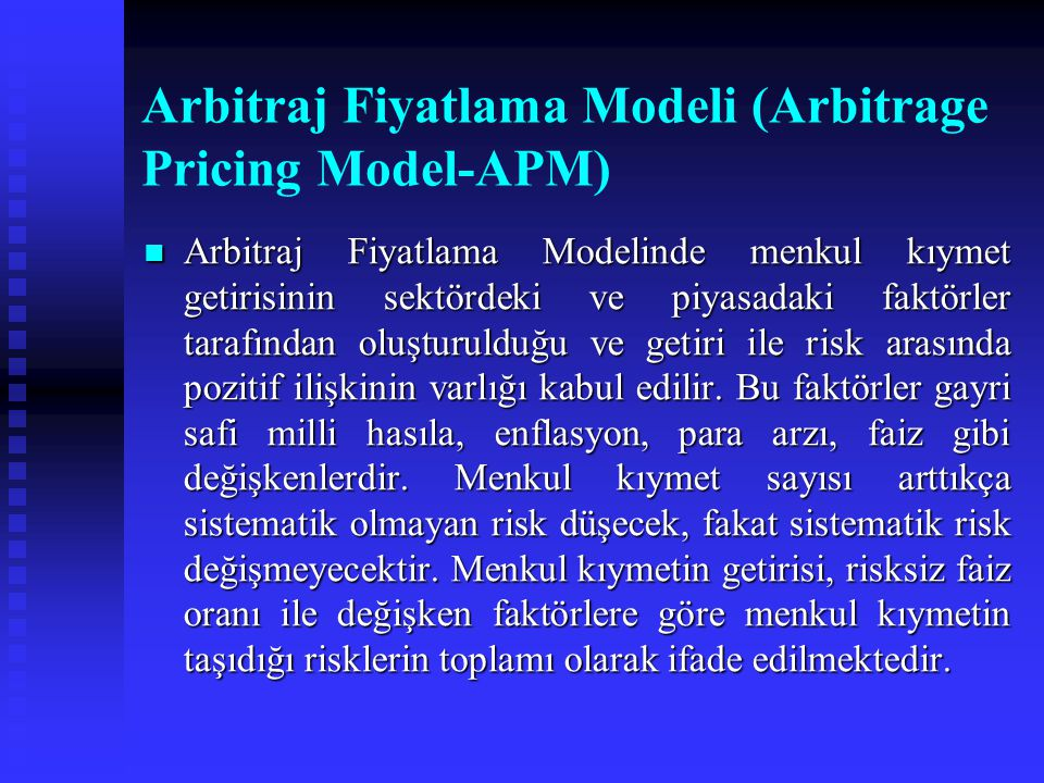 Arbitraj Fiyatlama Modeli (Arbitrage Pricing Model-APM)