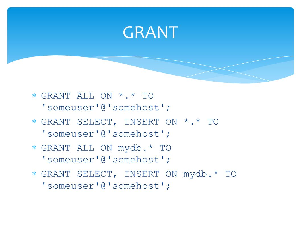 GRANT GRANT ALL ON *.* TO somehost ;