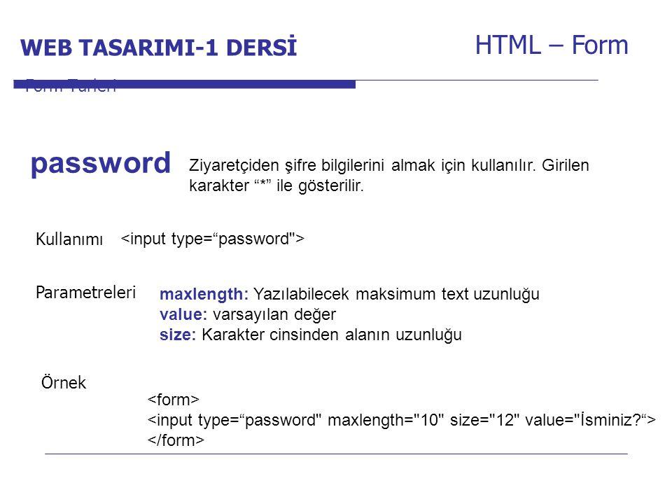 password HTML – Form WEB TASARIMI-1 DERSİ