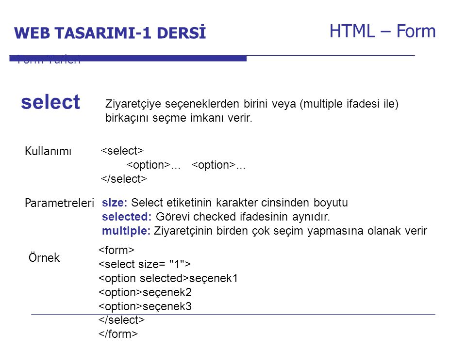 select HTML – Form WEB TASARIMI-1 DERSİ