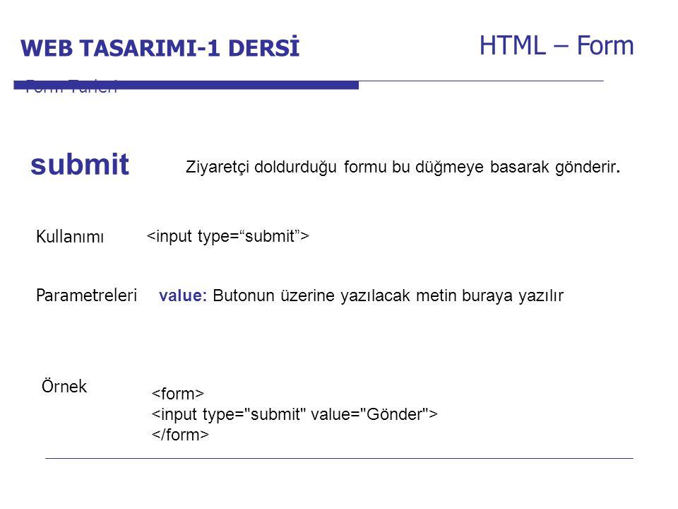 submit HTML – Form WEB TASARIMI-1 DERSİ
