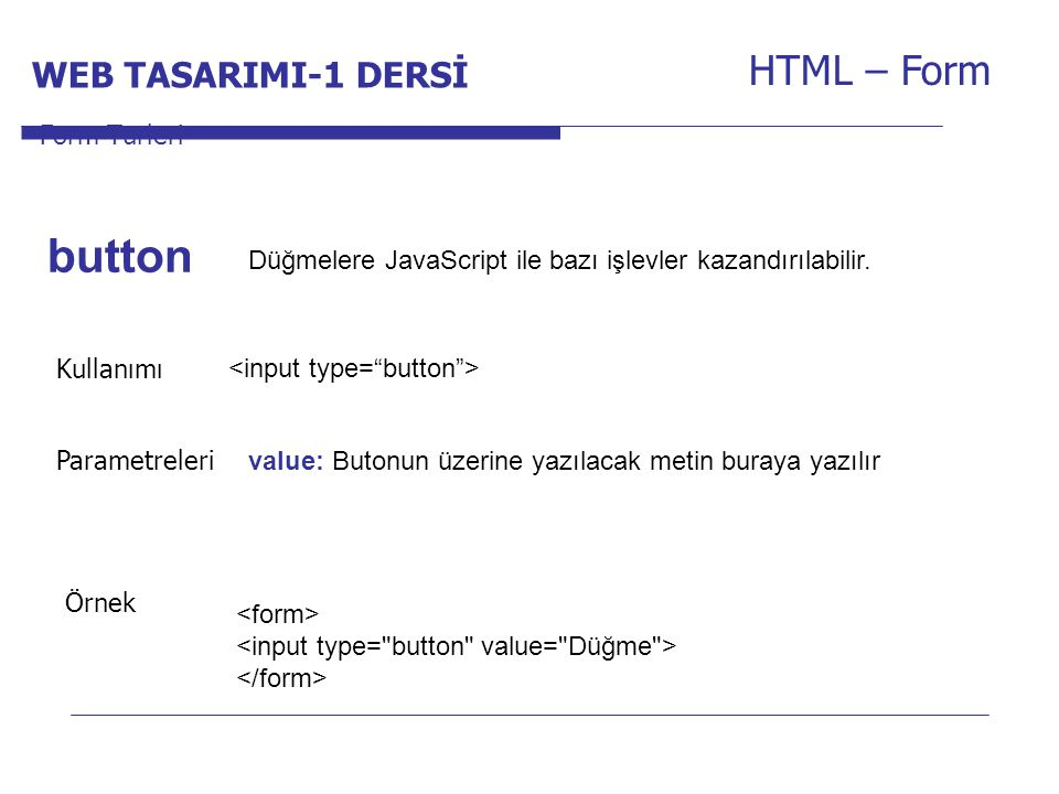 button HTML – Form WEB TASARIMI-1 DERSİ