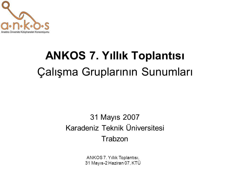 ANKOS 7. Yıllık Toplantısı