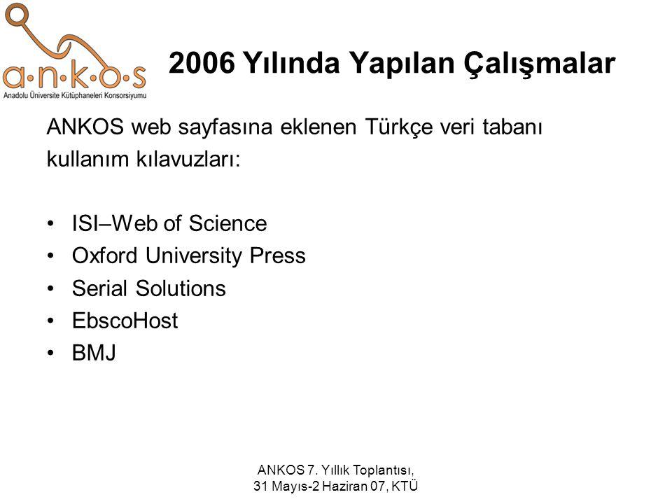 2006 Yılında Yapılan Çalışmalar