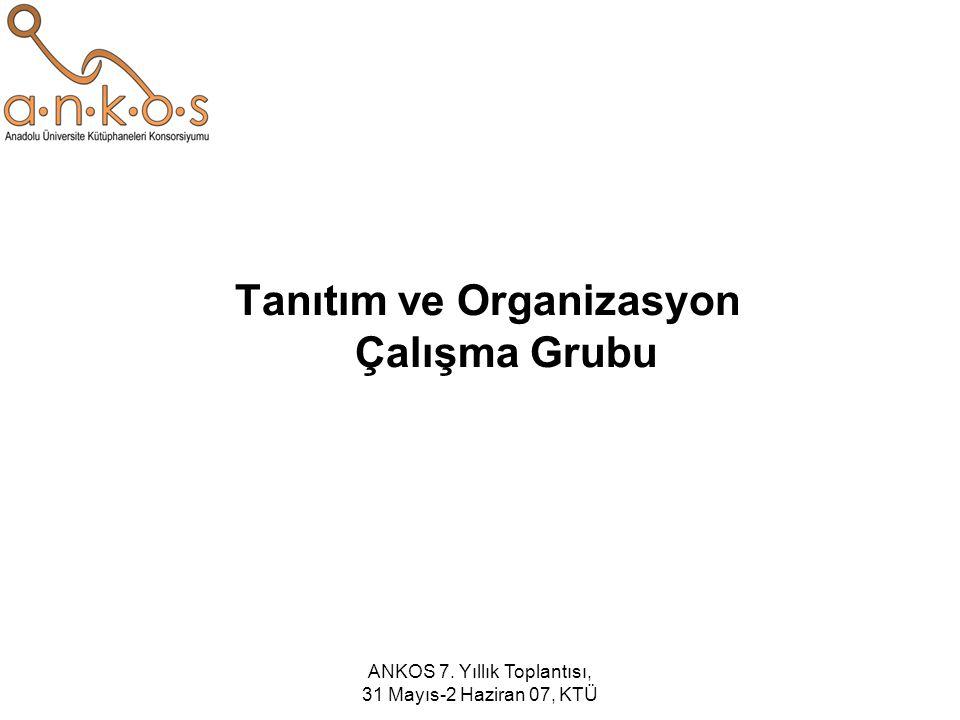 Tanıtım ve Organizasyon Çalışma Grubu