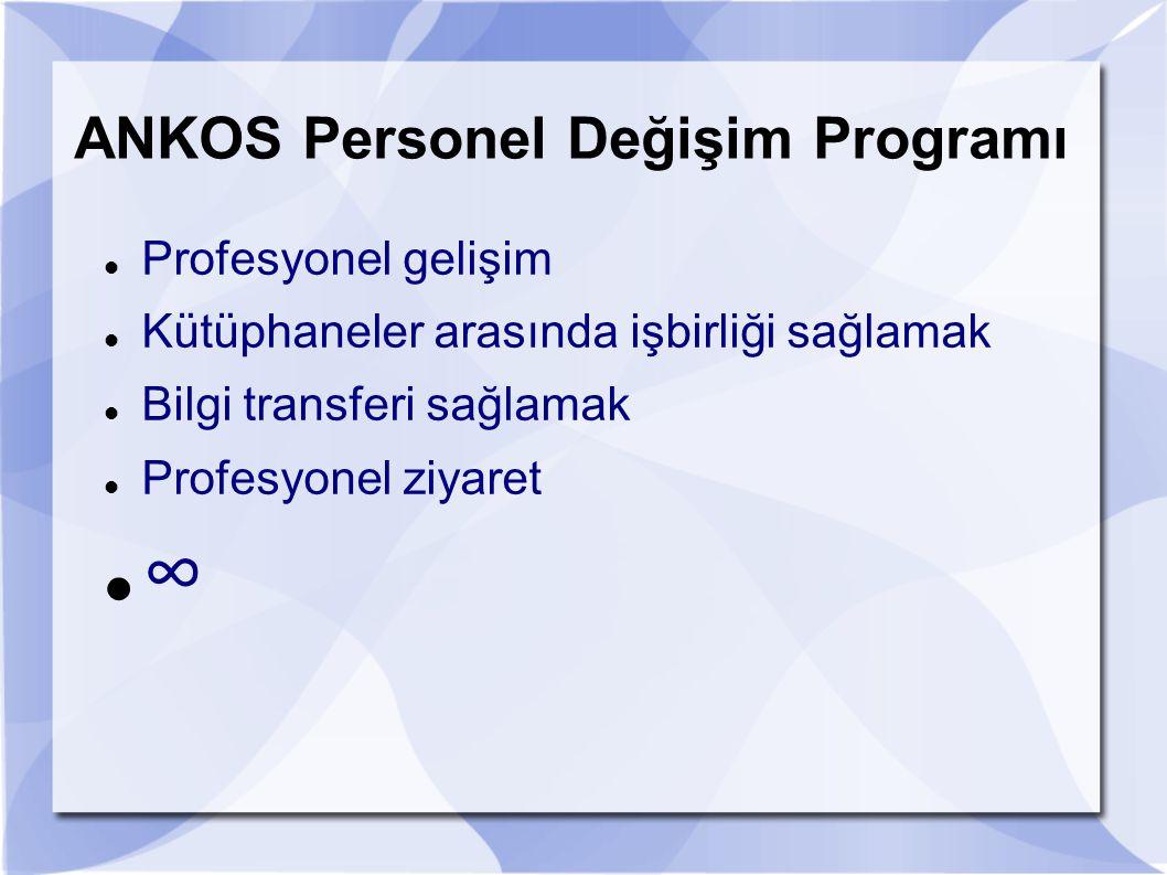 ANKOS Personel Değişim Programı