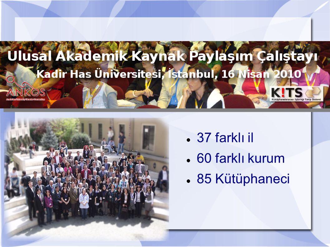 37 farklı il 60 farklı kurum 85 Kütüphaneci
