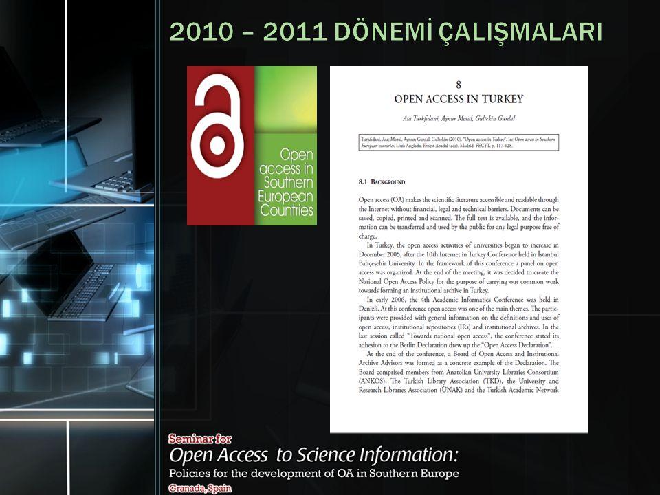 2010 – 2011 DÖNEMİ ÇALIŞMALARI
