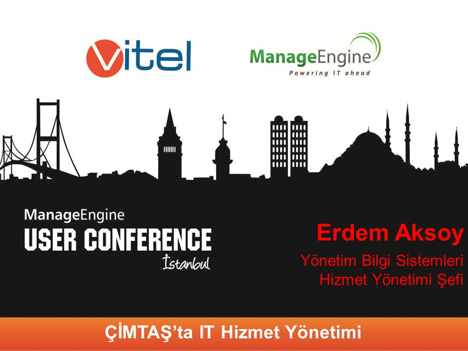 ÇİMTAŞ'ta IT Hizmet Yönetimi