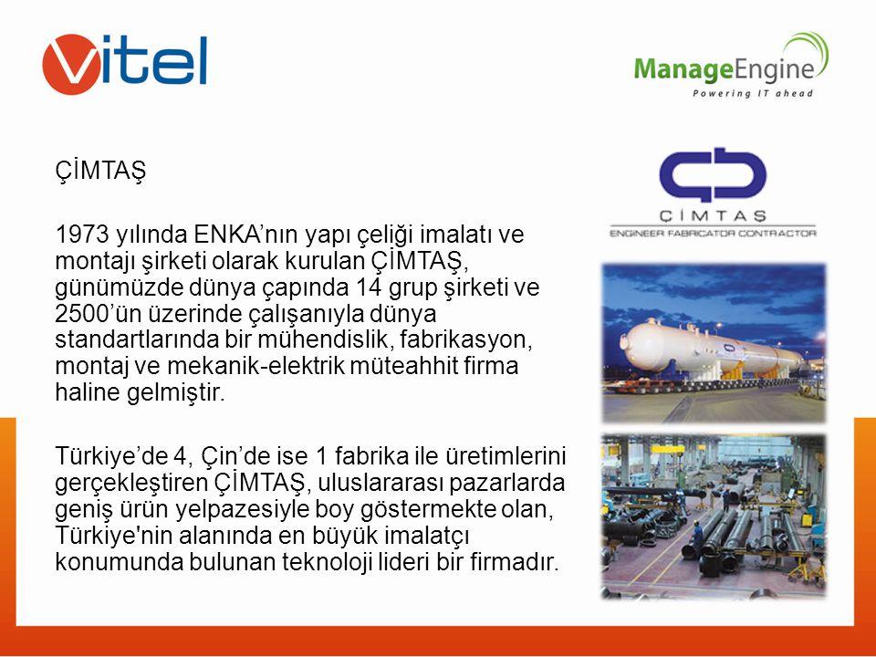 ÇİMTAŞ 1973 yılında ENKA'nın yapı çeliği imalatı ve montajı şirketi olarak kurulan ÇİMTAŞ, günümüzde dünya çapında 14 grup şirketi ve 2500'ün üzerinde çalışanıyla dünya standartlarında bir mühendislik, fabrikasyon, montaj ve mekanik-elektrik müteahhit firma haline gelmiştir.