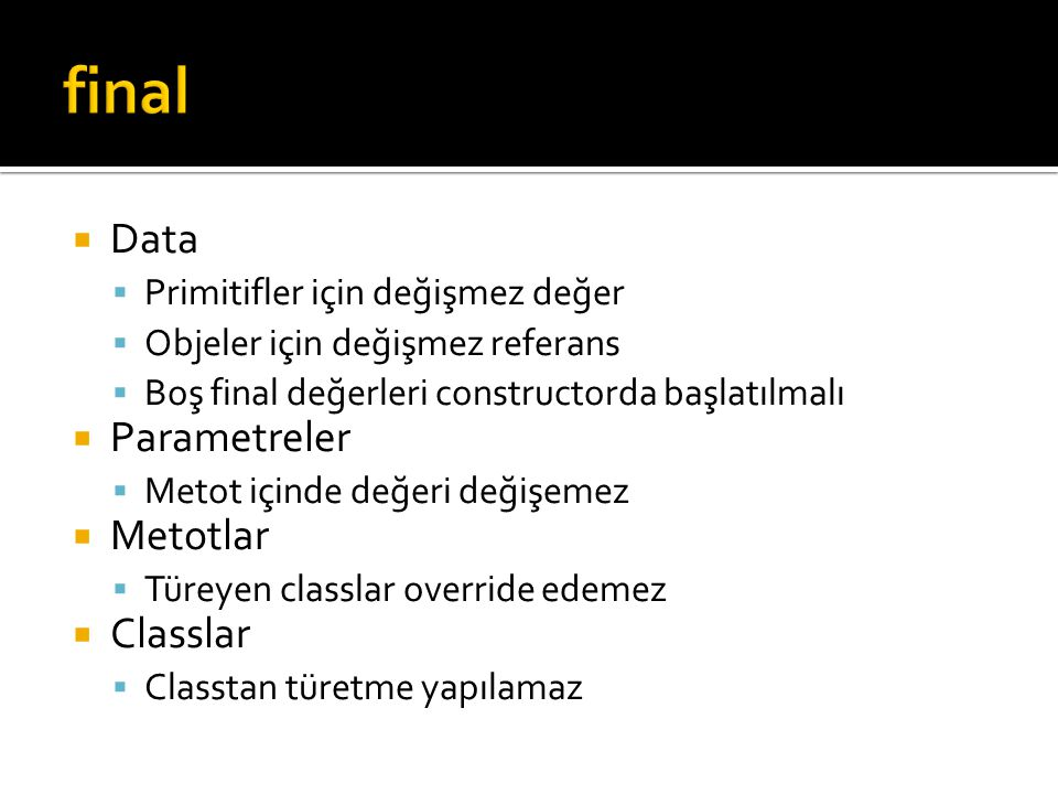 final Data Parametreler Metotlar Classlar