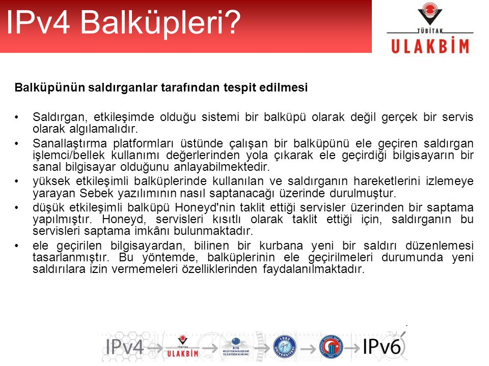 IPv4 Balküpleri Balküpünün saldırganlar tarafından tespit edilmesi
