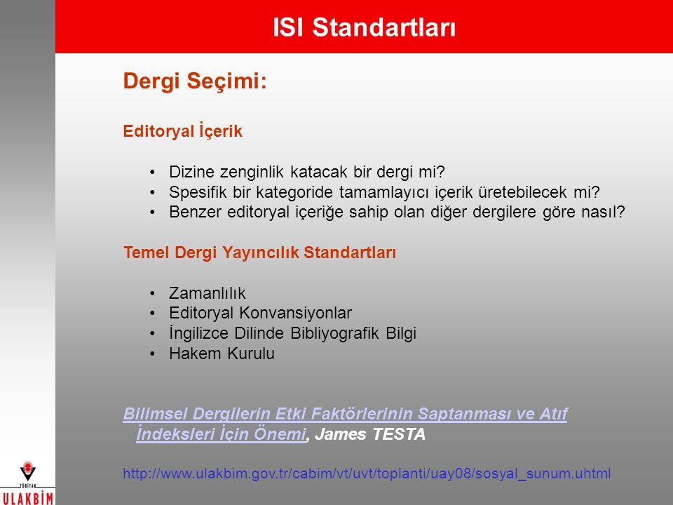 ISI Standartları Dergi Seçimi: Editoryal İçerik
