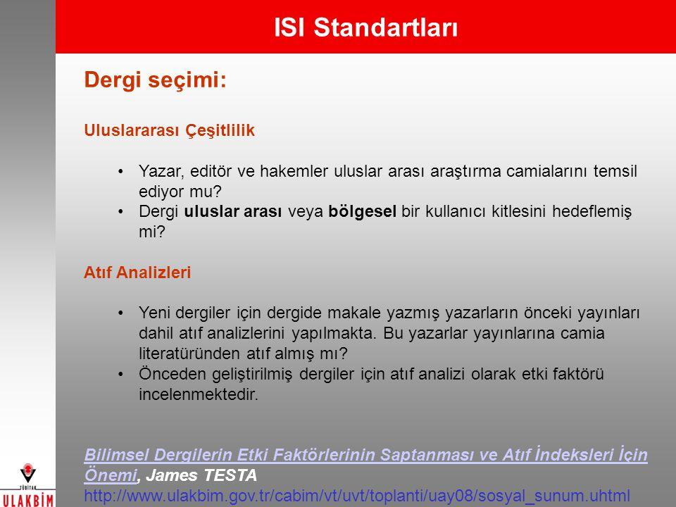 ISI Standartları Dergi seçimi: Uluslararası Çeşitlilik