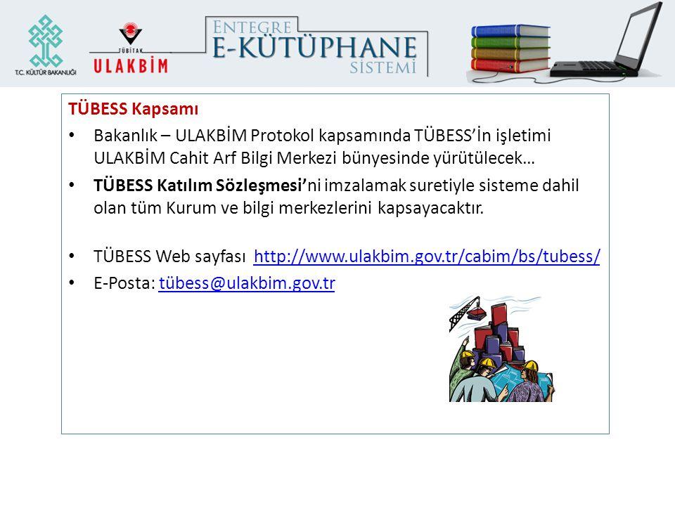 TÜBESS Web sayfası http://www.ulakbim.gov.tr/cabim/bs/tubess/
