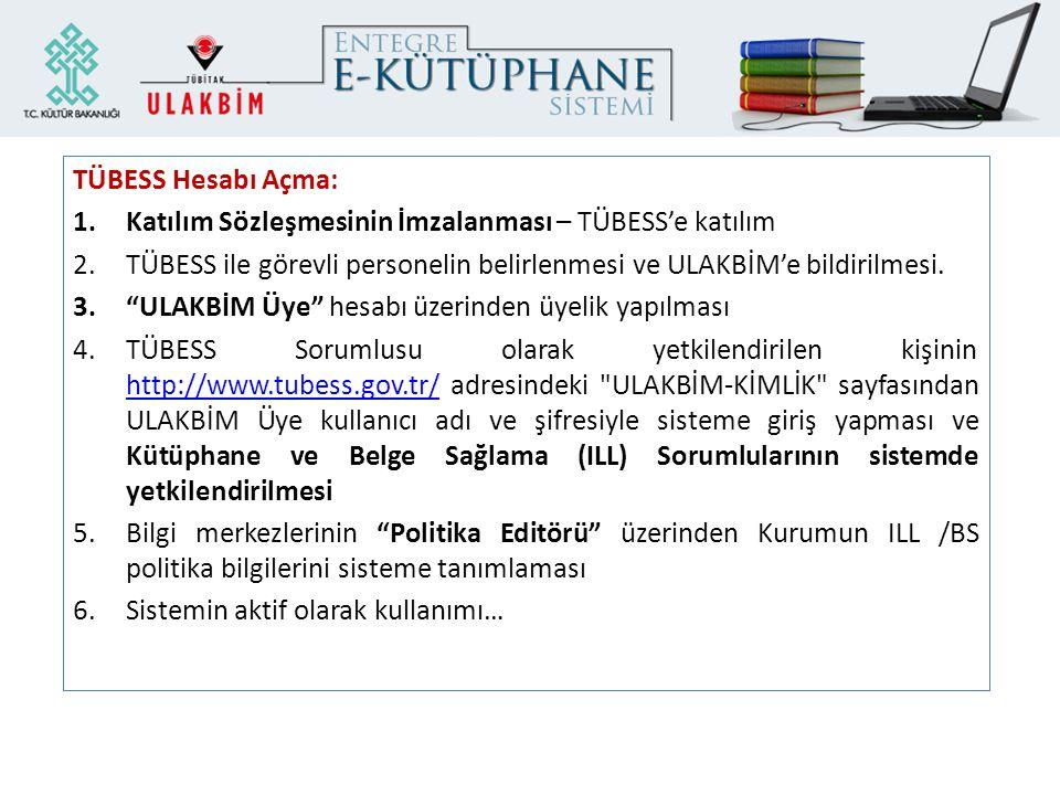 Katılım Sözleşmesinin İmzalanması – TÜBESS'e katılım