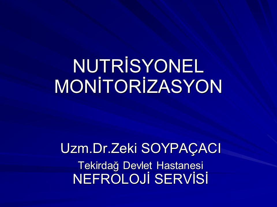 NUTRİSYONEL MONİTORİZASYON