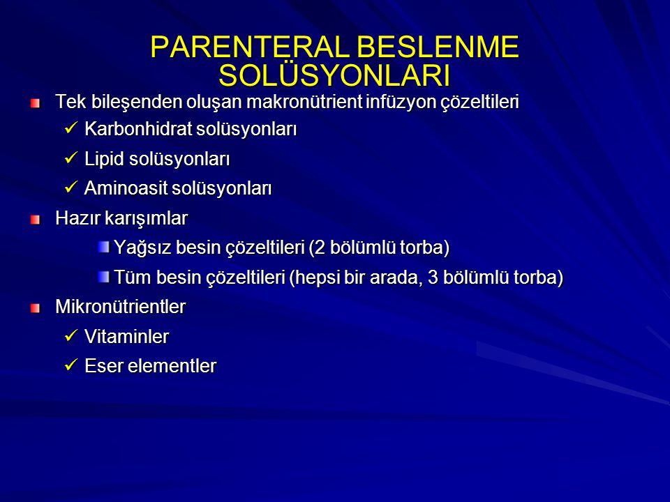 PARENTERAL BESLENME SOLÜSYONLARI