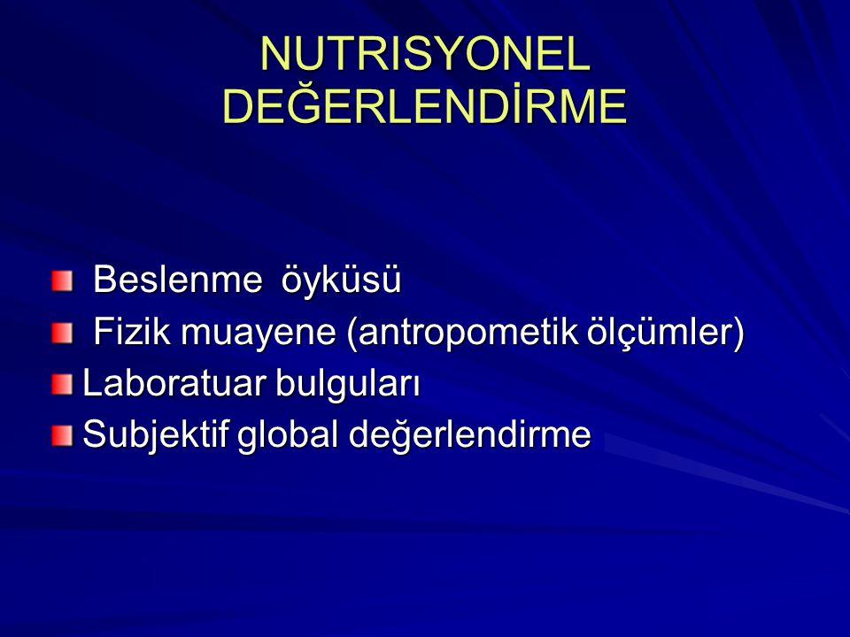 NUTRISYONEL DEĞERLENDİRME