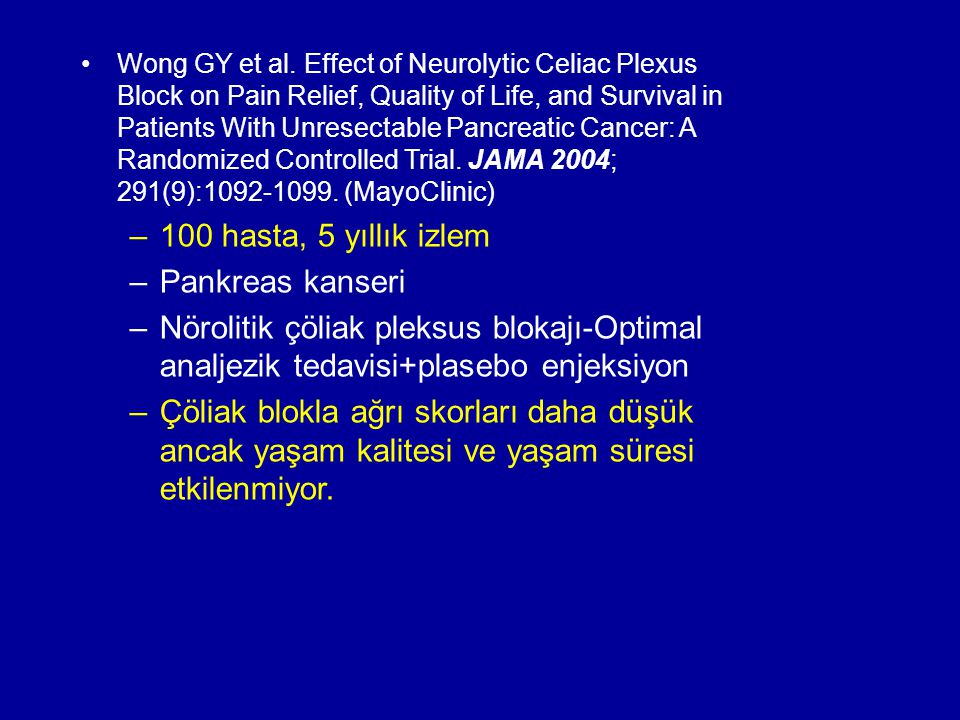 100 hasta, 5 yıllık izlem Pankreas kanseri