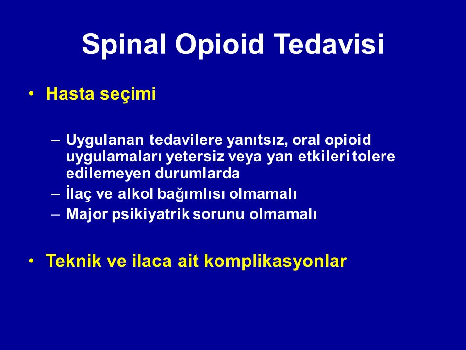 Spinal Opioid Tedavisi