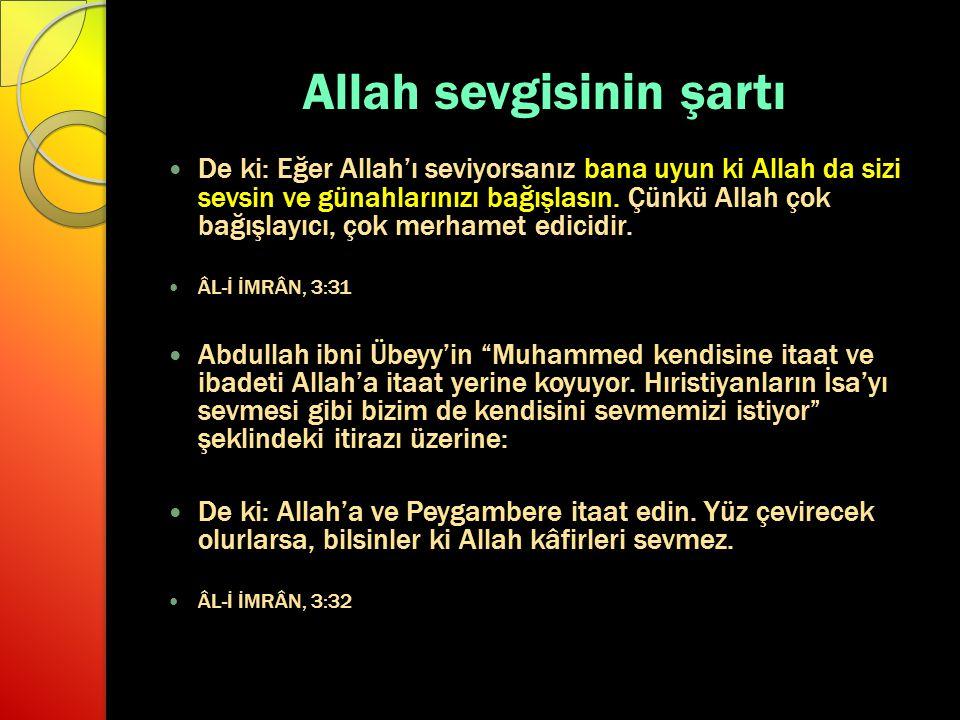 Allah sevgisinin şartı