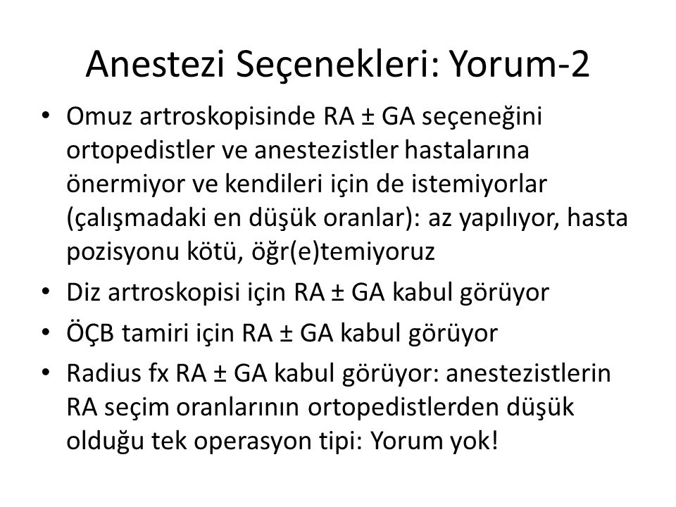 Anestezi Seçenekleri: Yorum-2