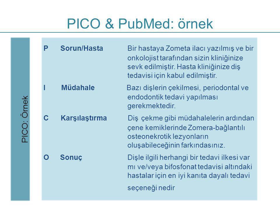 PICO & PubMed: örnek PICO: Örnek