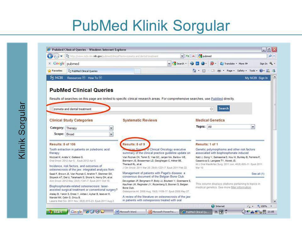 PubMed Klinik Sorgular