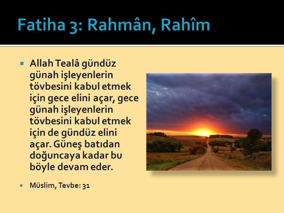 Fatiha 3: Rahmân, Rahîm
