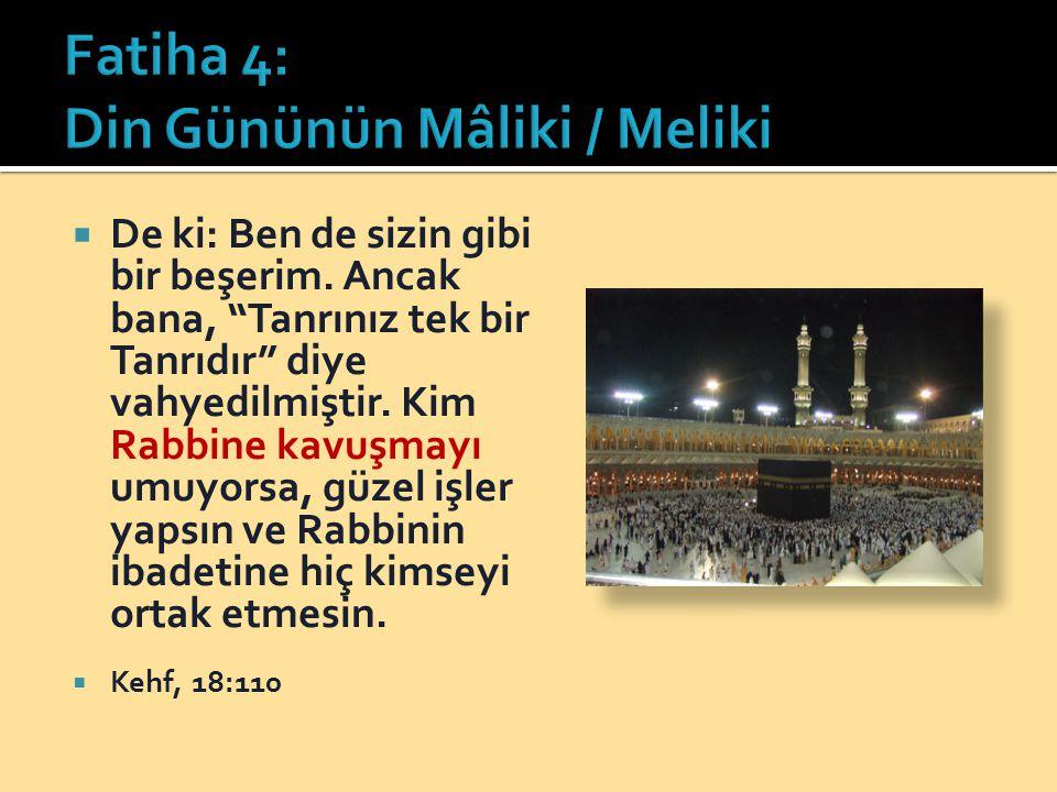 Fatiha 4: Din Gününün Mâliki / Meliki