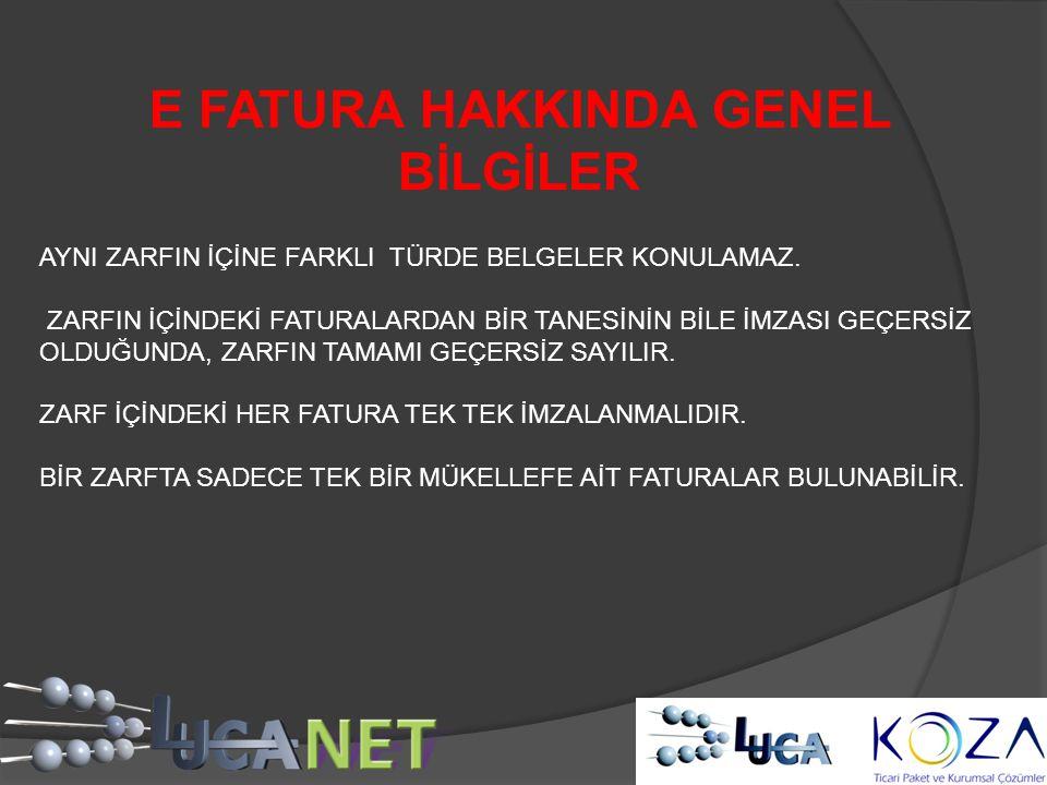 E FATURA HAKKINDA GENEL BİLGİLER