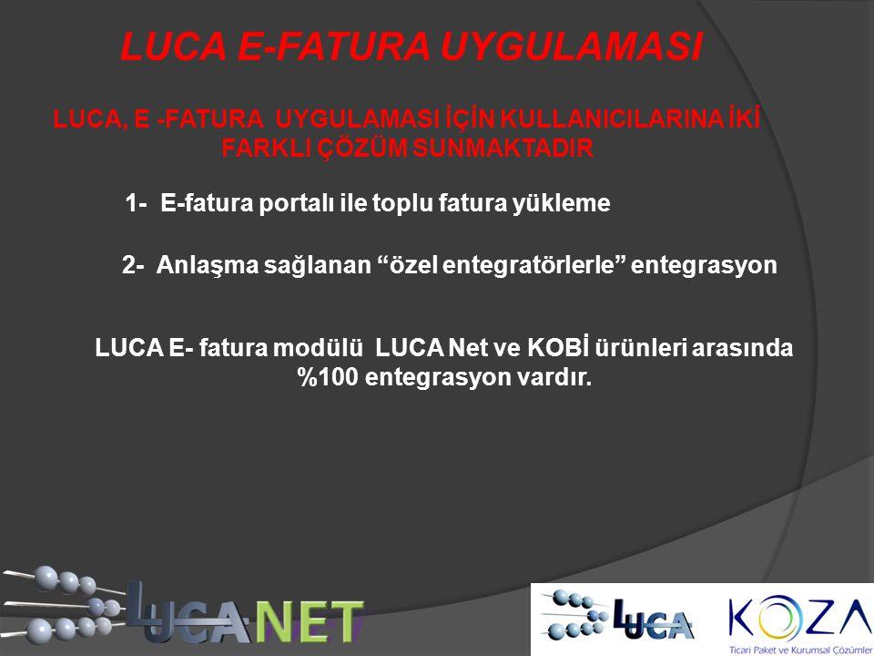LUCA E-FATURA UYGULAMASI