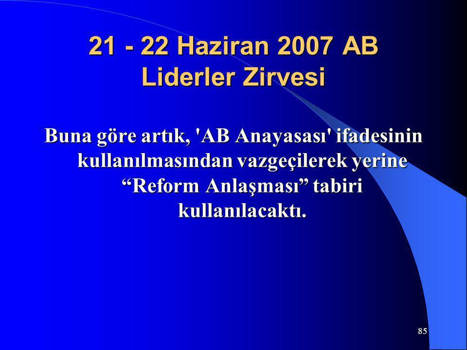 21 - 22 Haziran 2007 AB Liderler Zirvesi